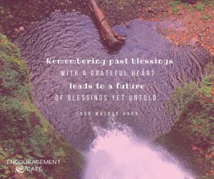 Joan - Remembering past blessings