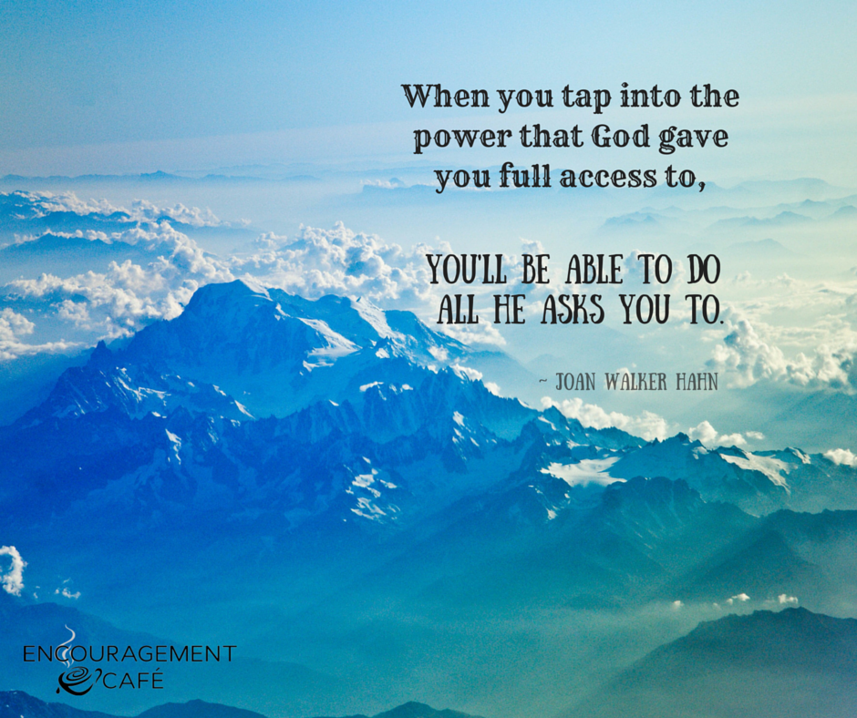 When we tap into the power that God gives us full access to - Copy