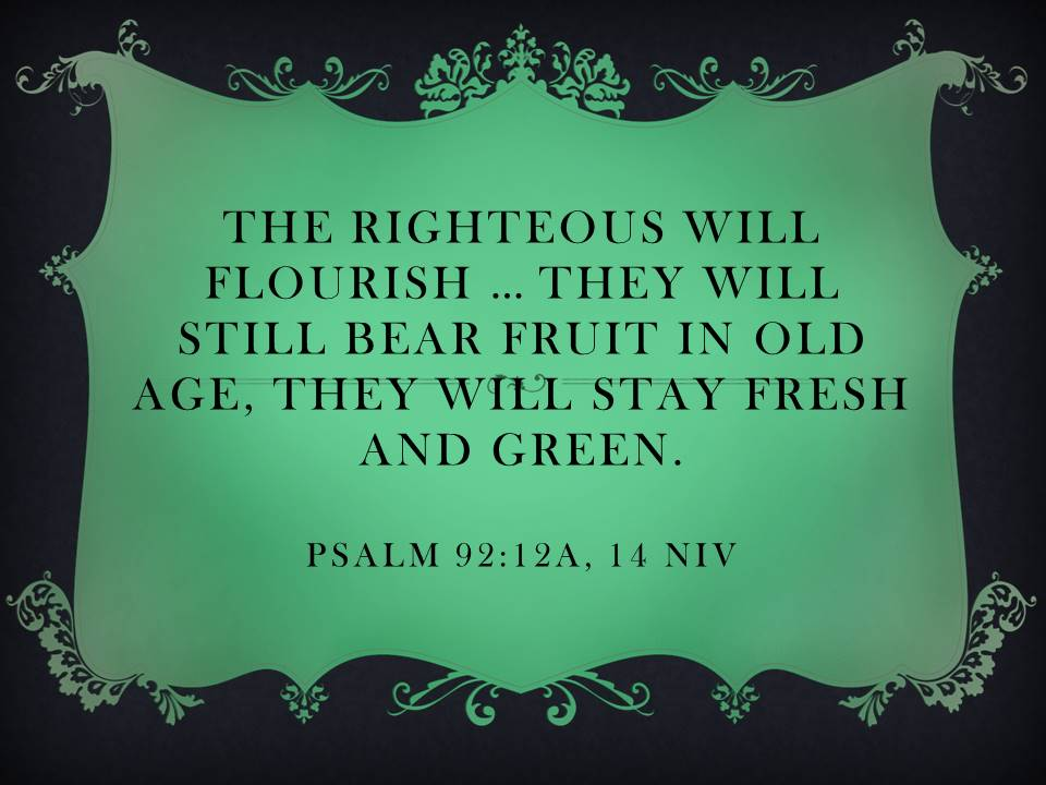 the-righteous-will-flourish